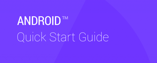 Android Quick Start Guide for 4.4 KitKat