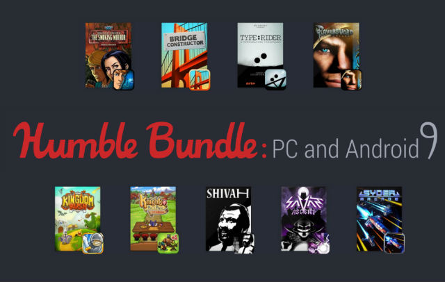 Humble Buindle PC and Android 9