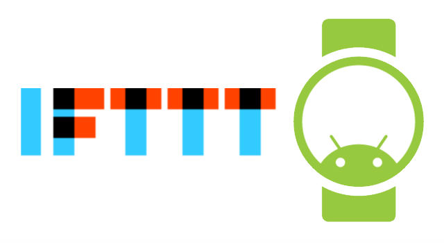IFTTT opens up new Android Wear specific channels to automate everything from your wrist