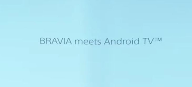 Bravia meets Android TV