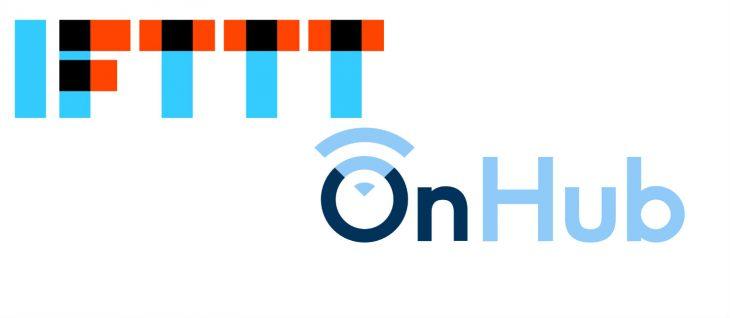 IFTTT - OnHub