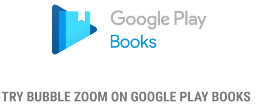 Bubble Zoom Google Play Books