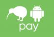 Tell ya Cuz, Google brings Android Pay to Kiwi-Land