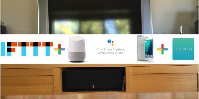 Google Assistant and Google Home can control my TV using Logitech Harmony and IFTTT